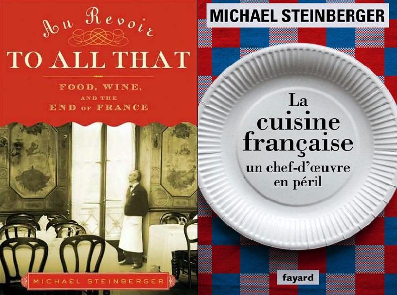 Michael steinberger la cuisine fran aise un chef d 39 oeuvre for Cuisine francaise